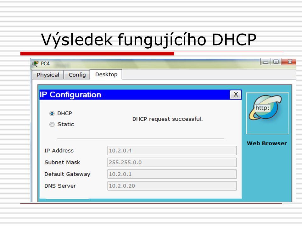 Výsledek fungujícího DHCP