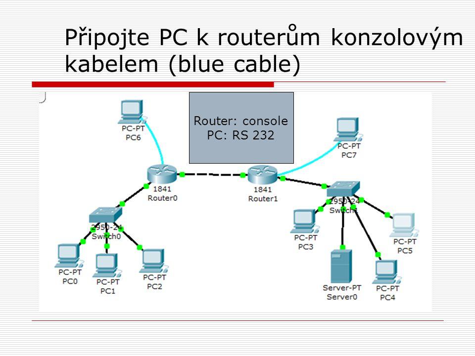 Připojte PC k routerům konzolovým kabelem (blue cable)