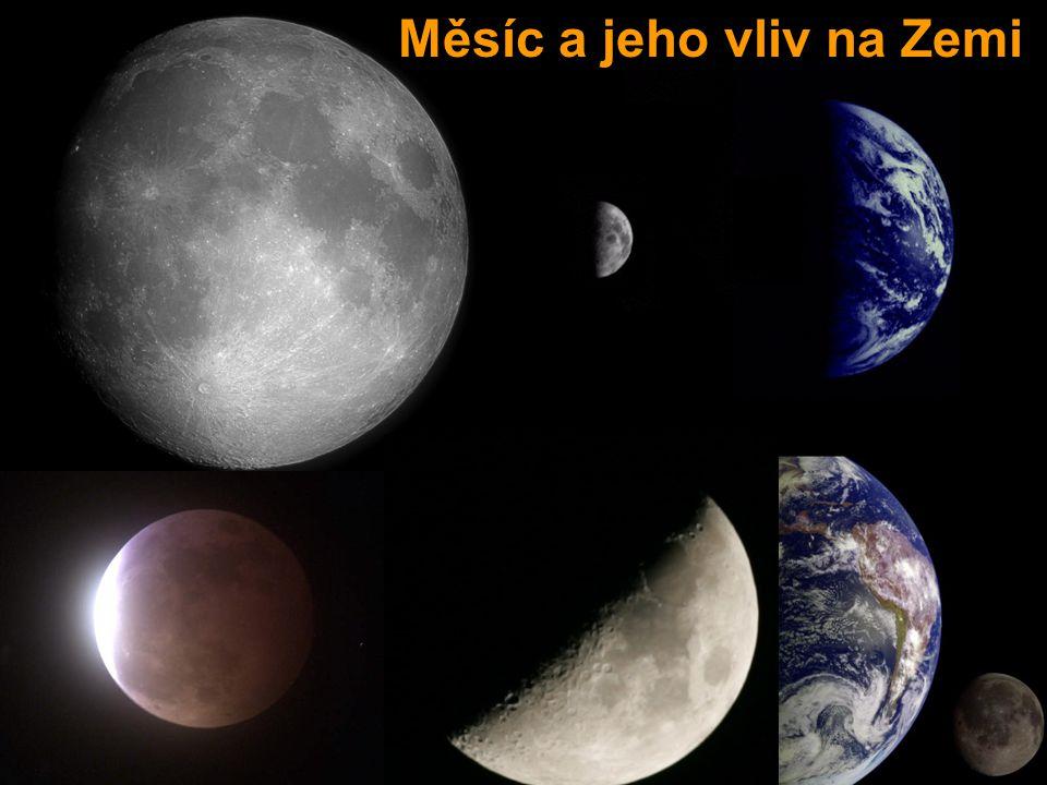 Měsíc a jeho vliv na Zemi