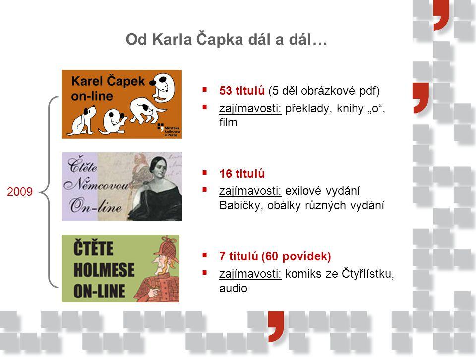 Od Karla Čapka dál a dál…