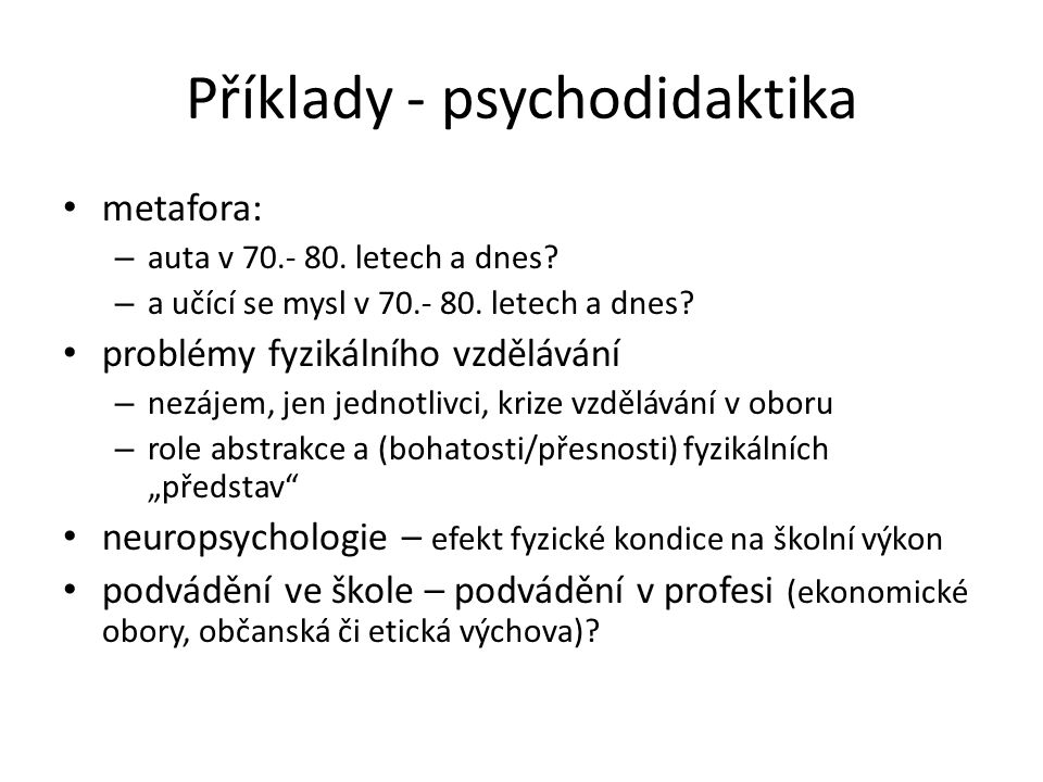 Příklady - psychodidaktika