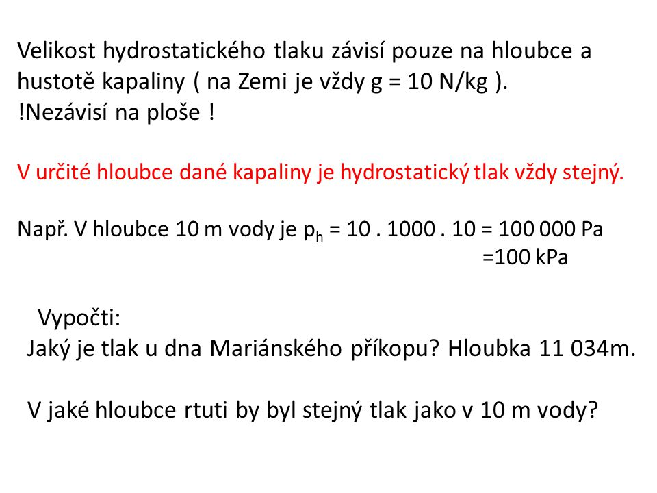 Jaký je tlak u dna Mariánského příkopu Hloubka 11 034m.