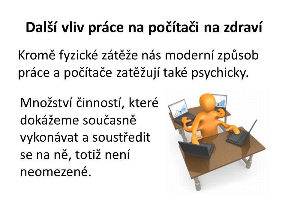 Další vliv práce na počítači na zdraví