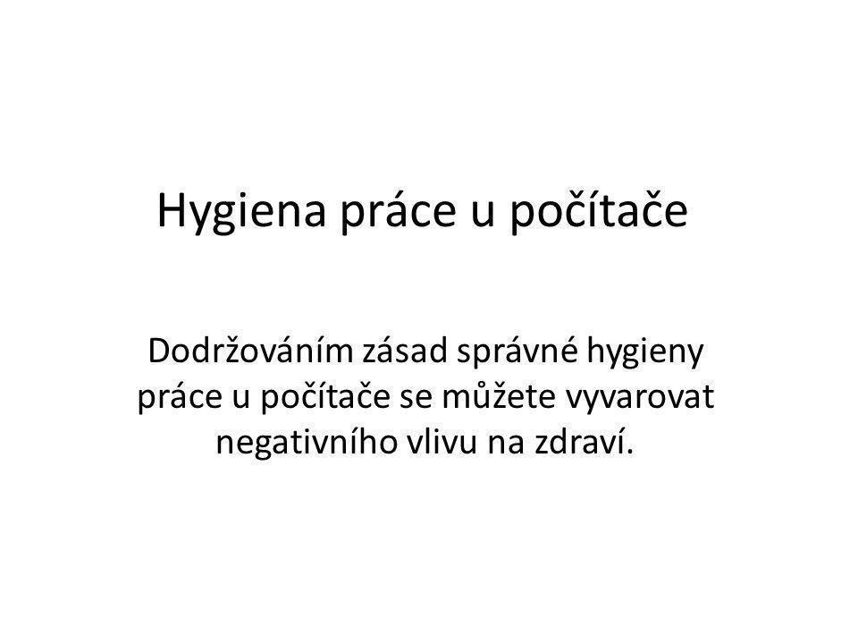 Hygiena práce u počítače