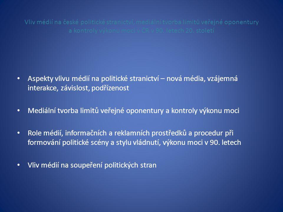 Mediální tvorba limitů veřejné oponentury a kontroly výkonu moci