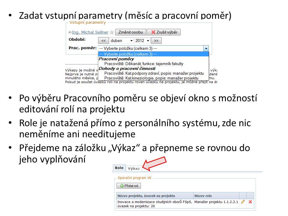 Zadat vstupní parametry (měsíc a pracovní poměr)