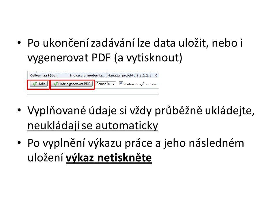 Po ukončení zadávání lze data uložit, nebo i vygenerovat PDF (a vytisknout)