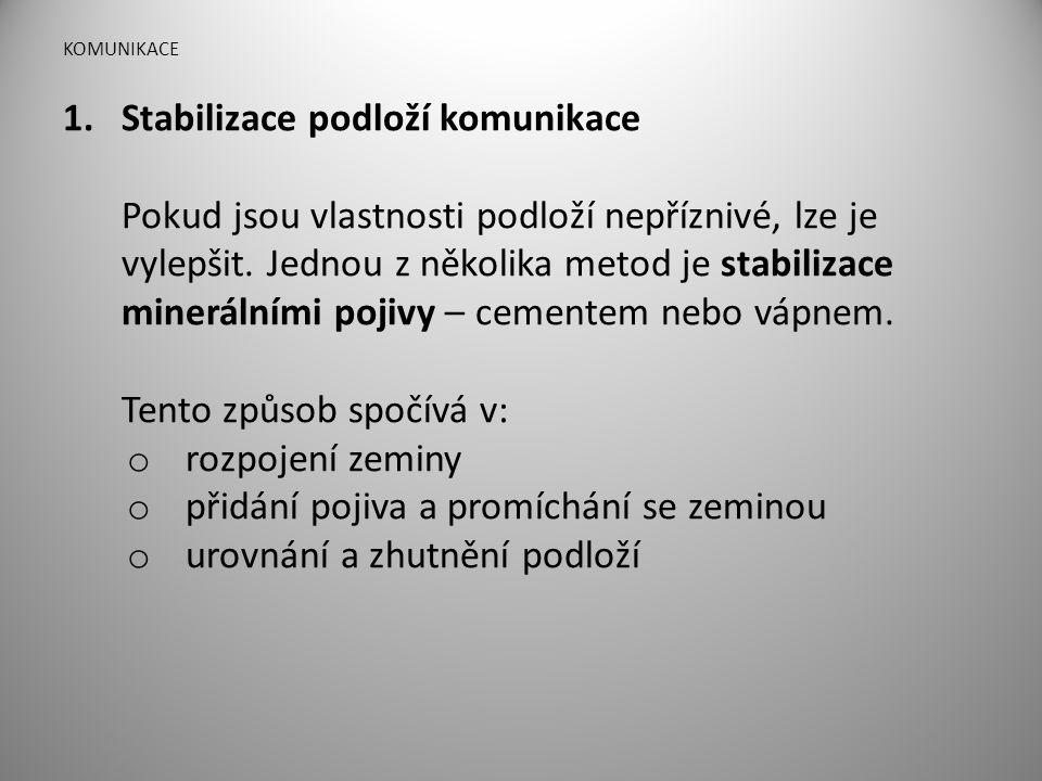 Stabilizace podloží komunikace