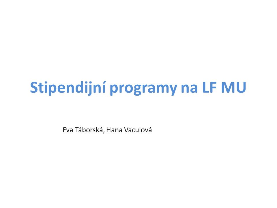 Stipendijní programy na LF MU