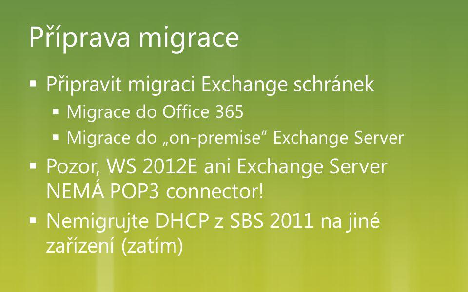 Příprava migrace Připravit migraci Exchange schránek