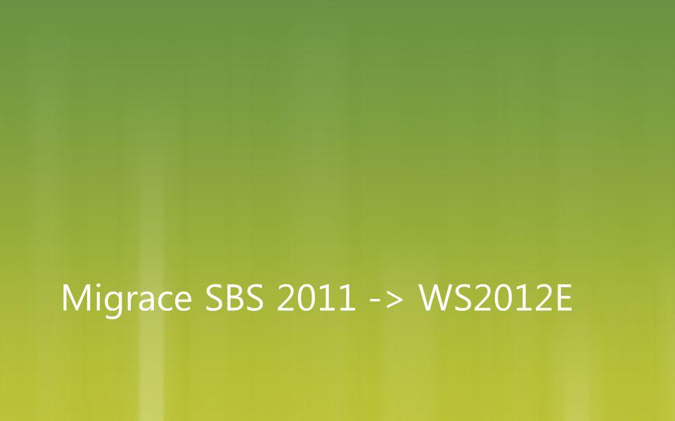 Migrace SBS 2011 -> WS2012E