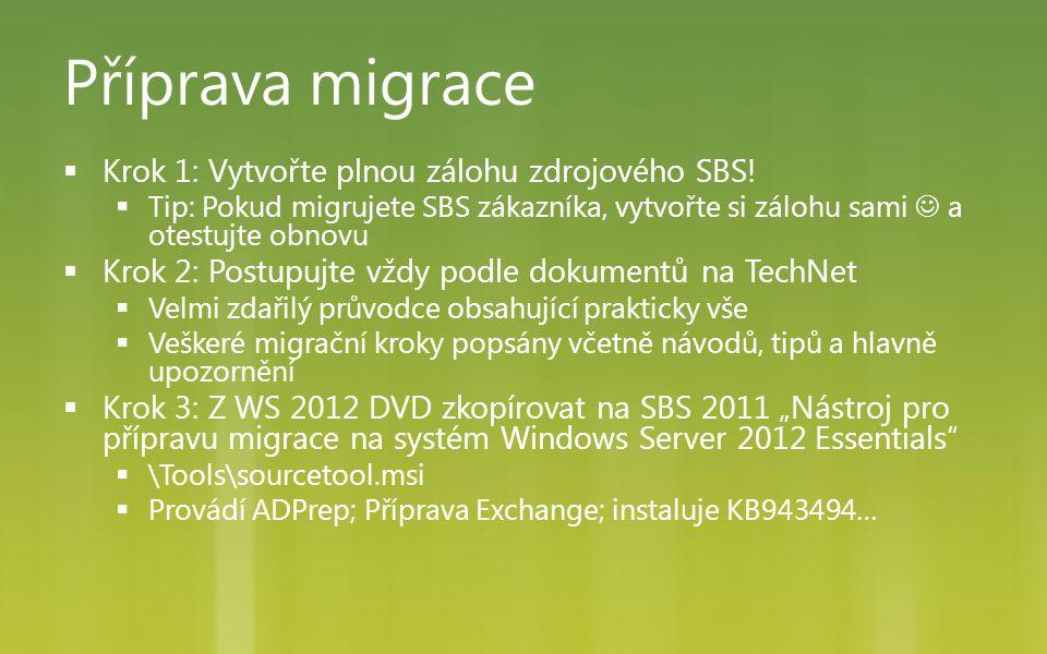 Příprava migrace Krok 1: Vytvořte plnou zálohu zdrojového SBS!