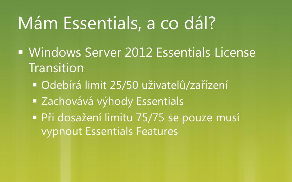 Mám Essentials, a co dál Windows Server 2012 Essentials License Transition. Odebírá limit 25/50 uživatelů/zařízení.