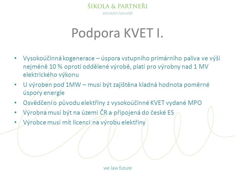 Podpora KVET I.