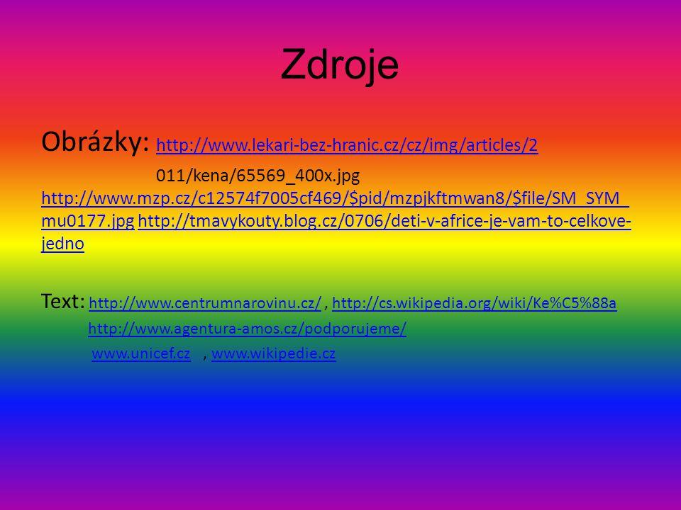 Zdroje Obrázky: http://www.lekari-bez-hranic.cz/cz/img/articles/2