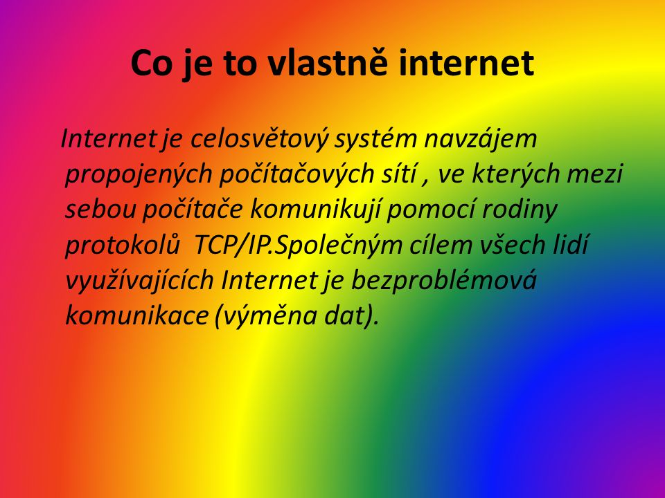 Co je to vlastně internet