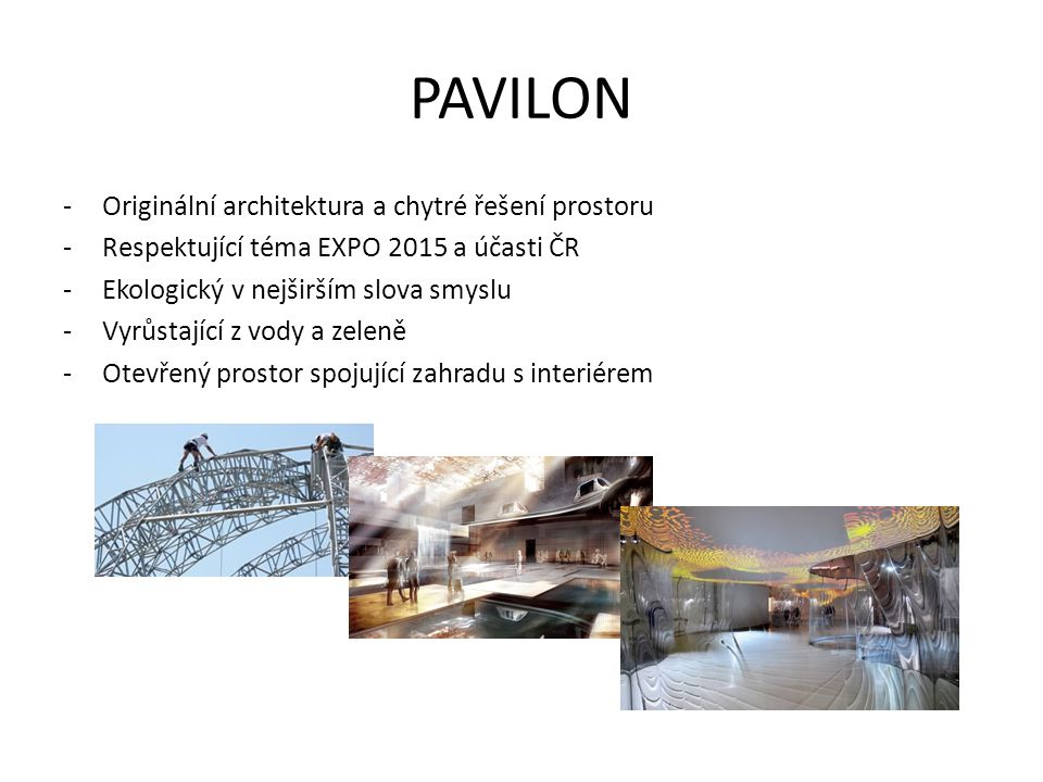 PAVILON Originální architektura a chytré řešení prostoru