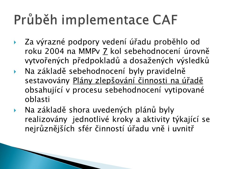Průběh implementace CAF
