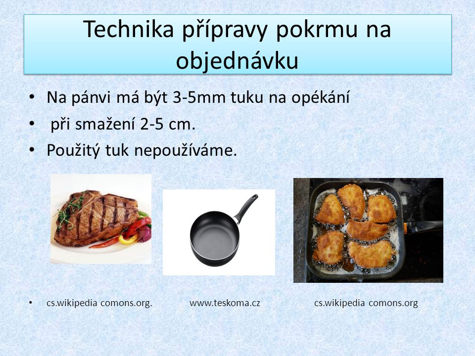 Technika přípravy pokrmu na objednávku