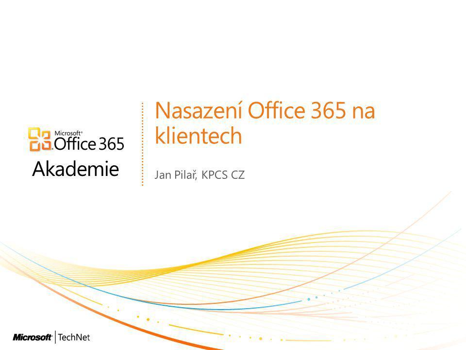 Nasazení Office 365 na klientech
