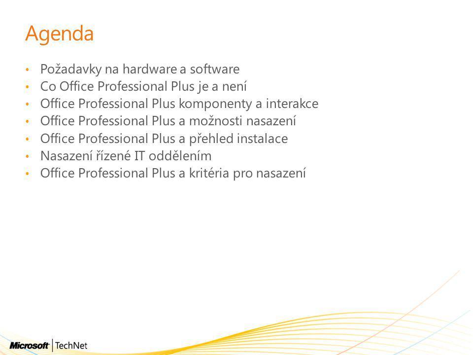 Agenda Požadavky na hardware a software