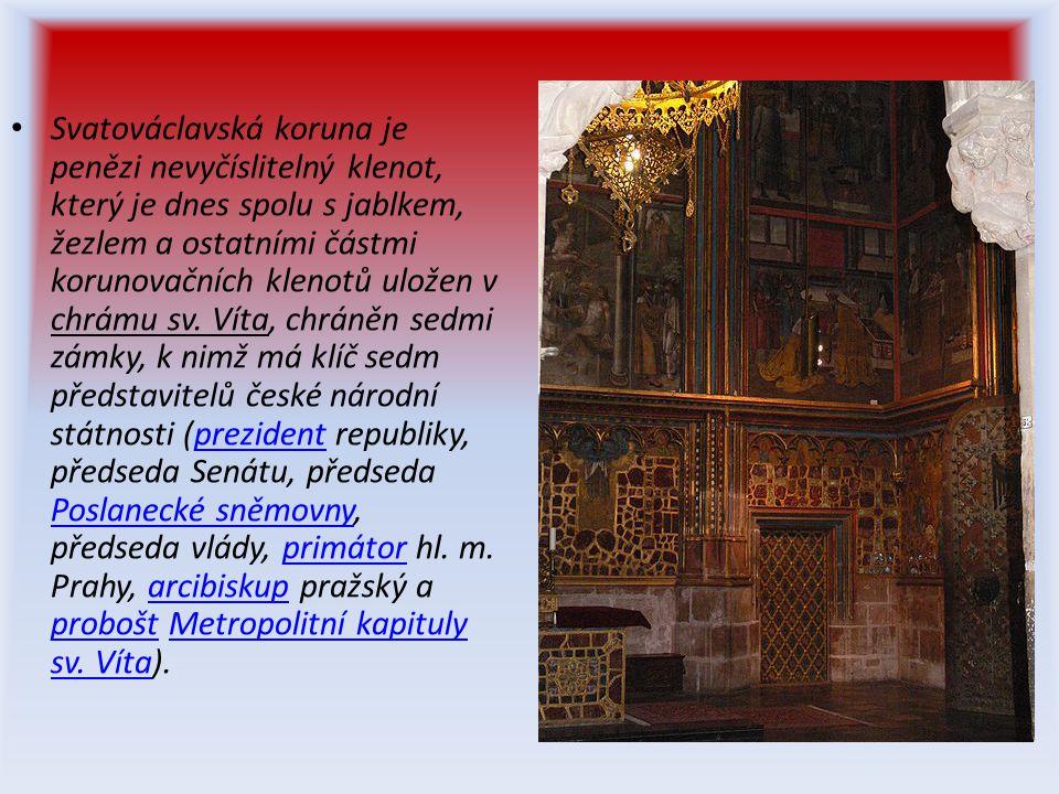 Svatováclavská koruna je penězi nevyčíslitelný klenot, který je dnes spolu s jablkem, žezlem a ostatními částmi korunovačních klenotů uložen v chrámu sv.