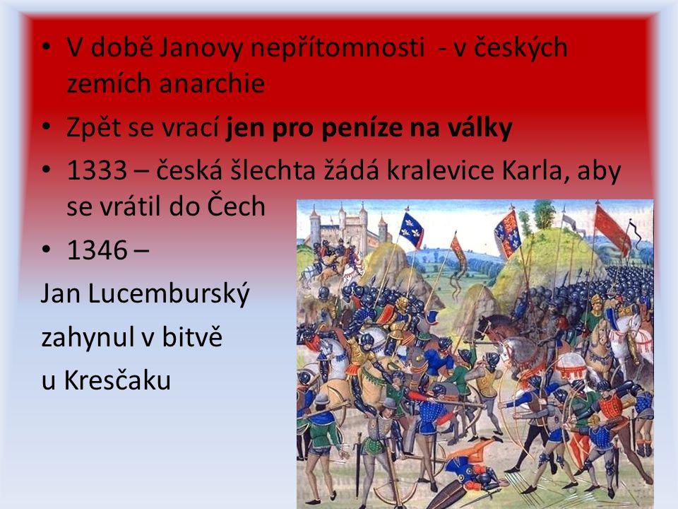 V době Janovy nepřítomnosti - v českých zemích anarchie