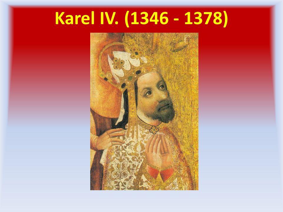 Karel IV. (1346 - 1378)