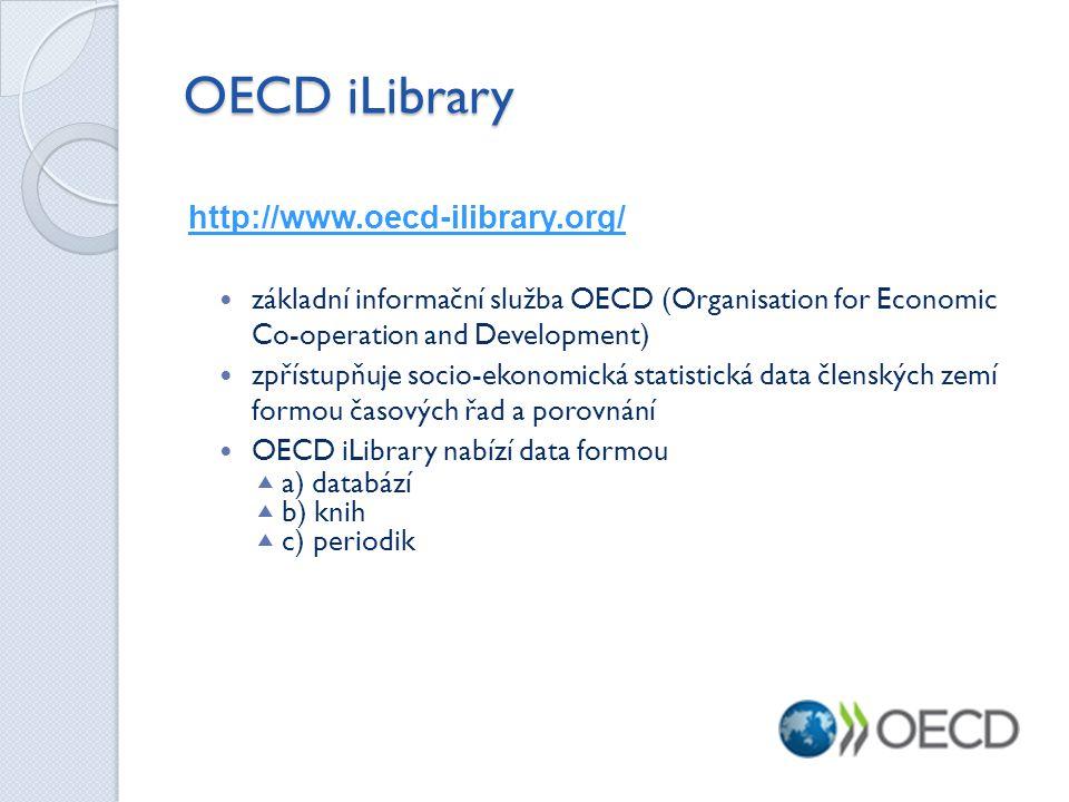 OECD iLibrary http://www.oecd-ilibrary.org/