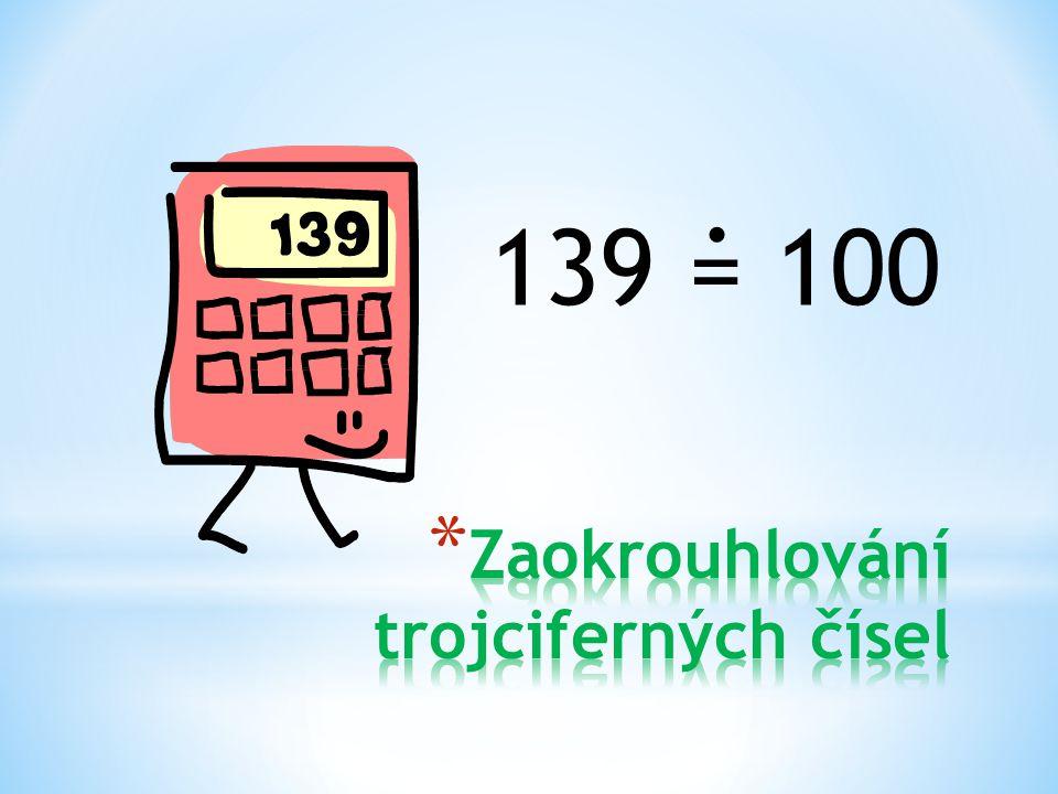 Zaokrouhlování trojciferných čísel
