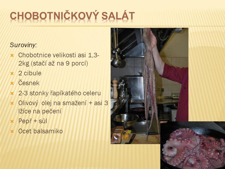 Chobotničkový salát Suroviny: