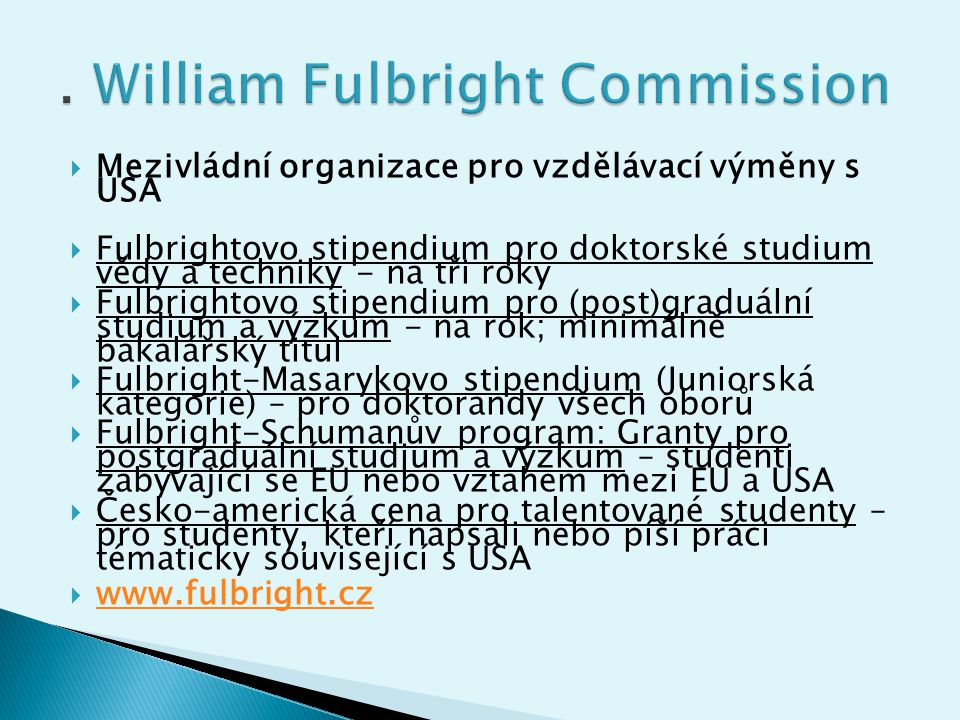 . William Fulbright Commission