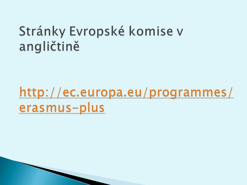 Stránky Evropské komise v angličtině http://ec. europa