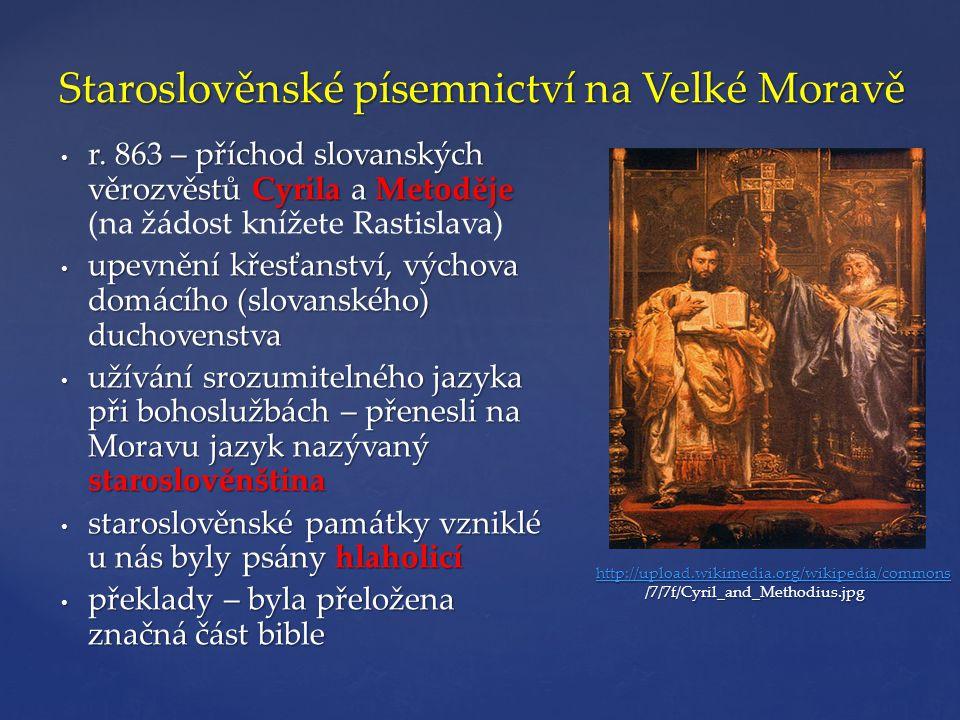 Staroslověnské písemnictví na Velké Moravě