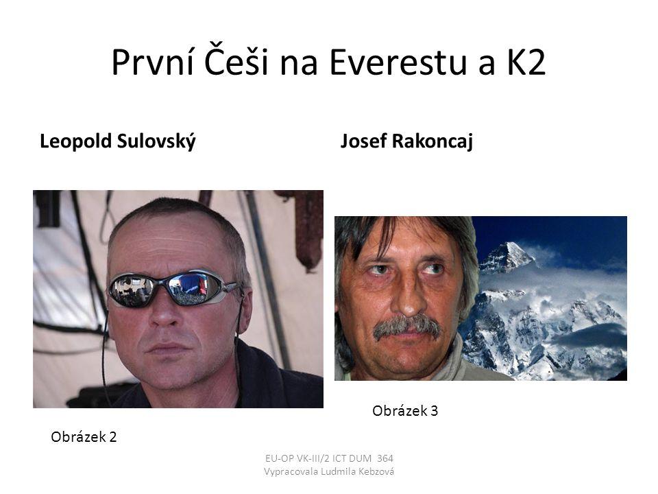 První Češi na Everestu a K2