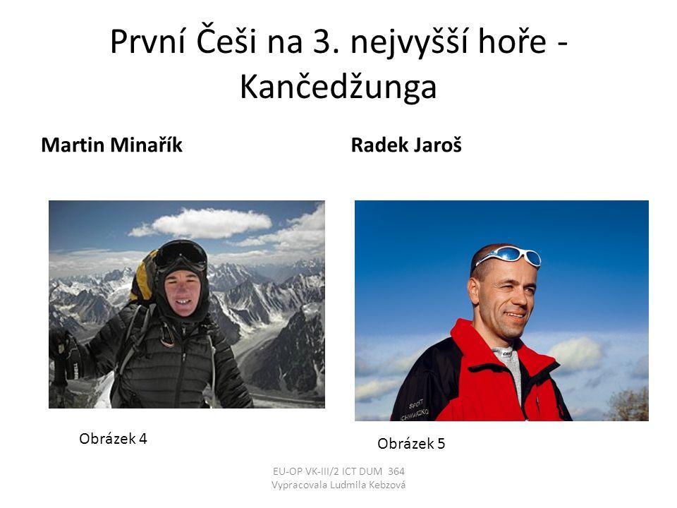 První Češi na 3. nejvyšší hoře - Kančedžunga