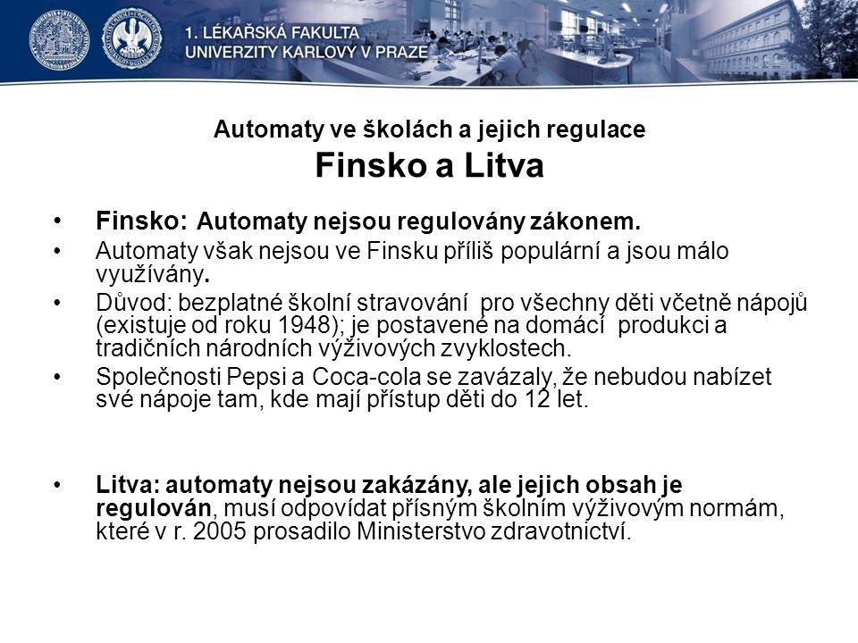 Automaty ve školách a jejich regulace Finsko a Litva