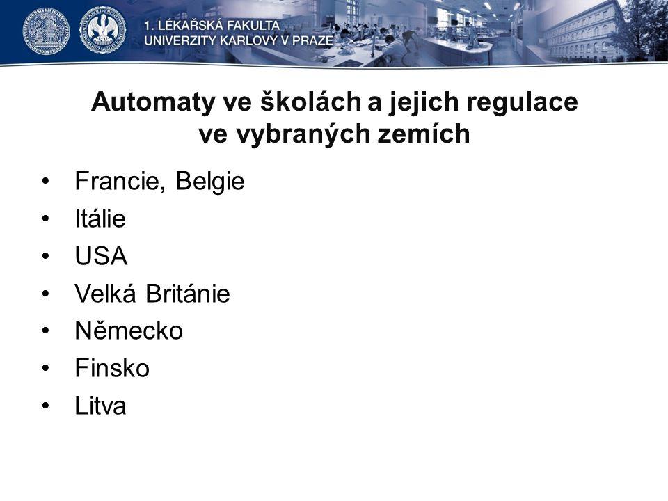 Automaty ve školách a jejich regulace ve vybraných zemích
