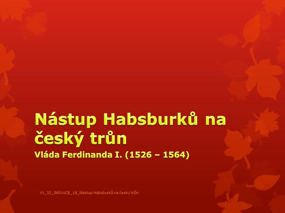 Nástup Habsburků na český trůn