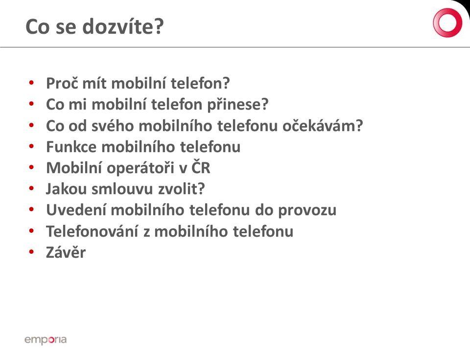Co se dozvíte Proč mít mobilní telefon