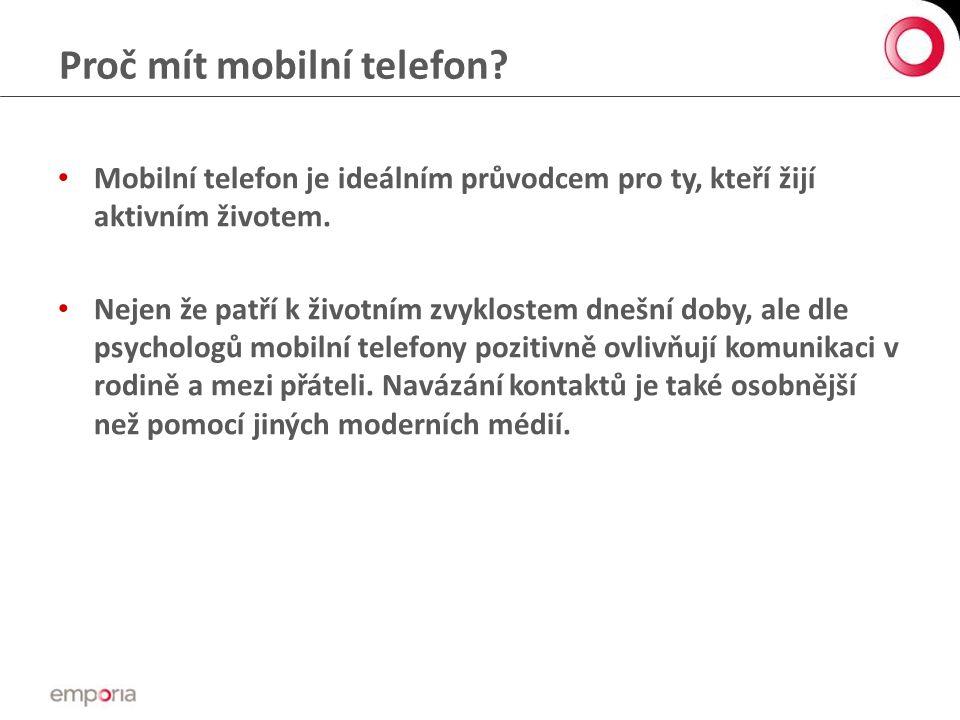 Proč mít mobilní telefon