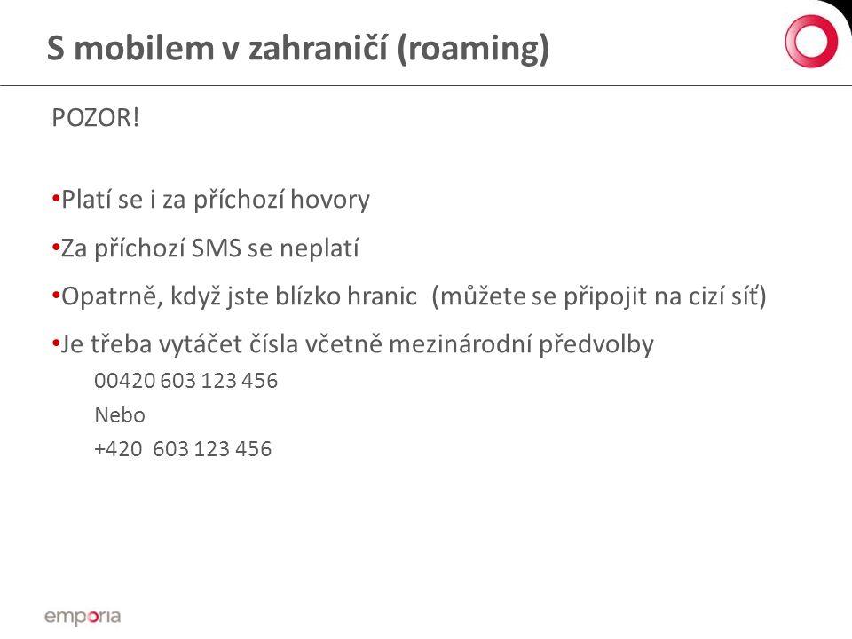 S mobilem v zahraničí (roaming)