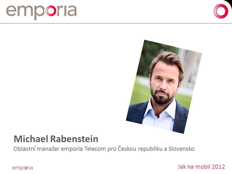Michael Rabenstein Oblastní manažer emporia Telecom pro Českou republiku a Slovensko