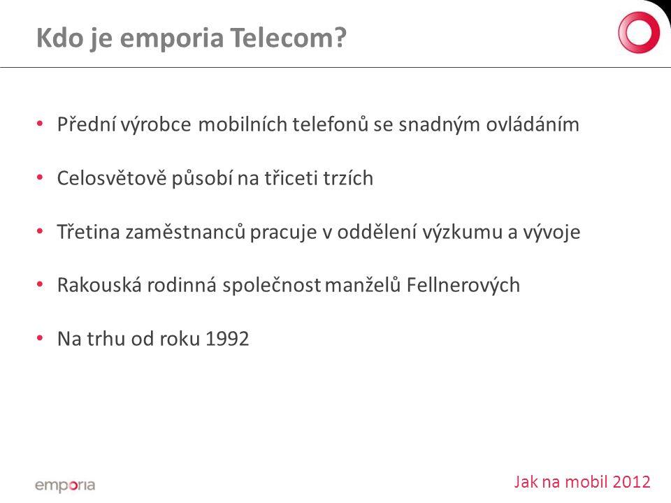 Kdo je emporia Telecom Přední výrobce mobilních telefonů se snadným ovládáním. Celosvětově působí na třiceti trzích.