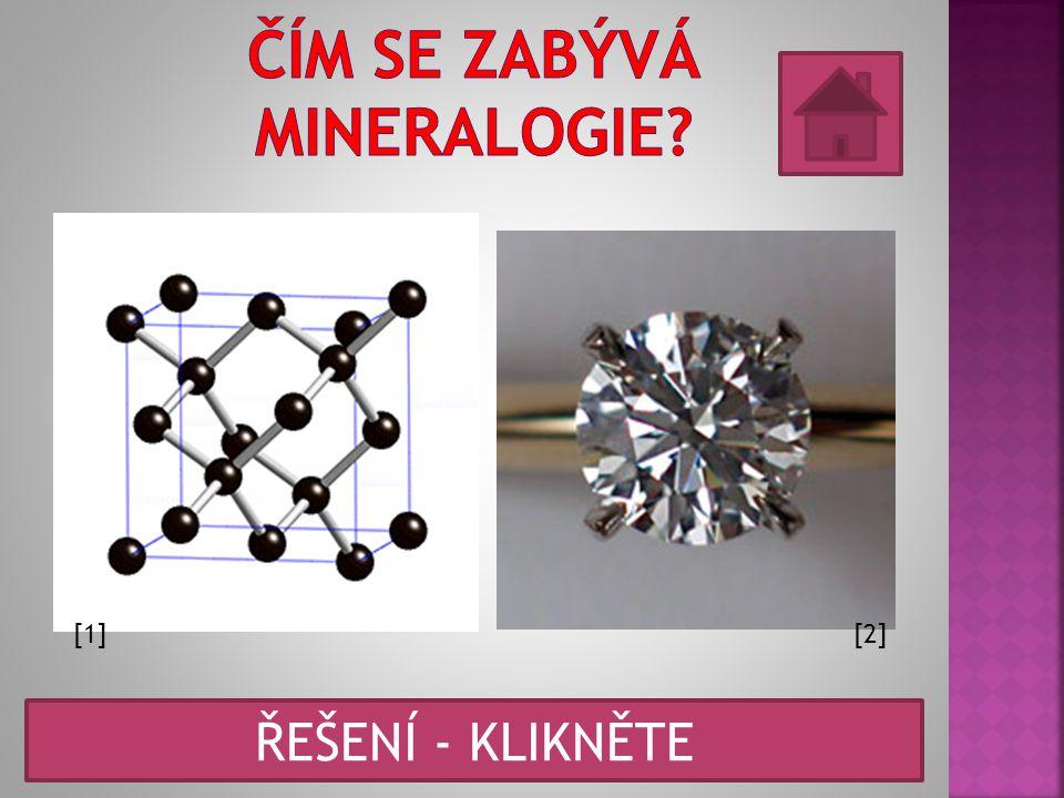 Čím se zabývá mineralogie