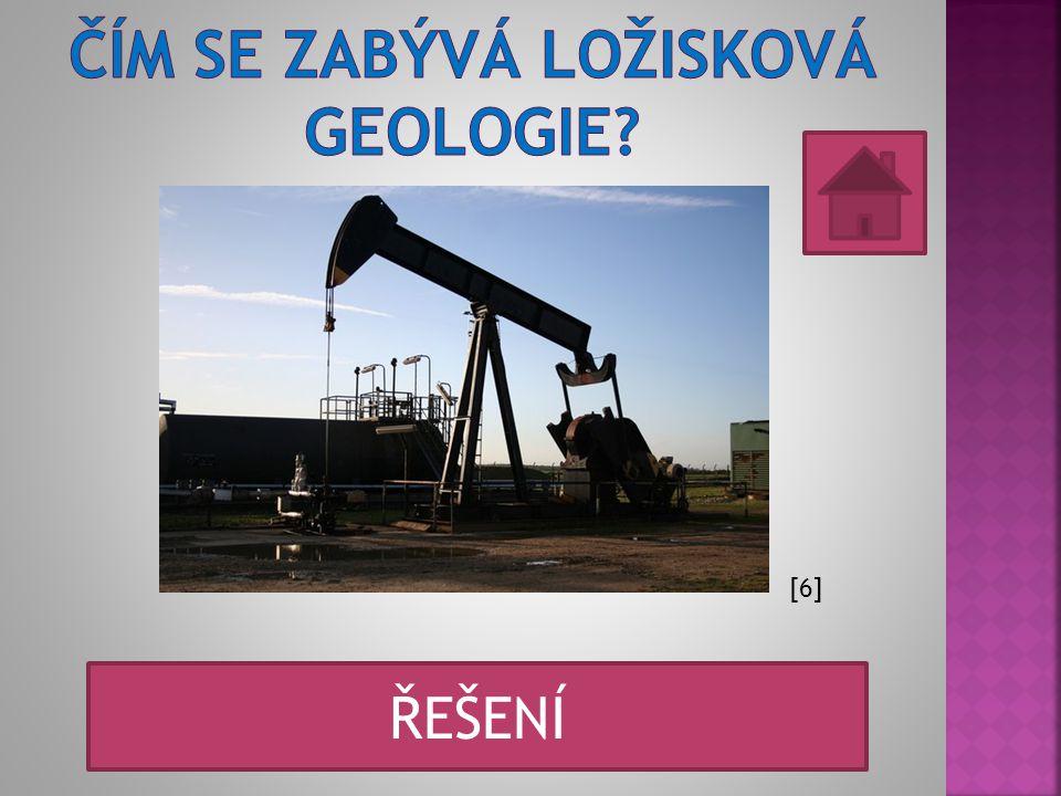 Čím se zabývá ložisková geologie