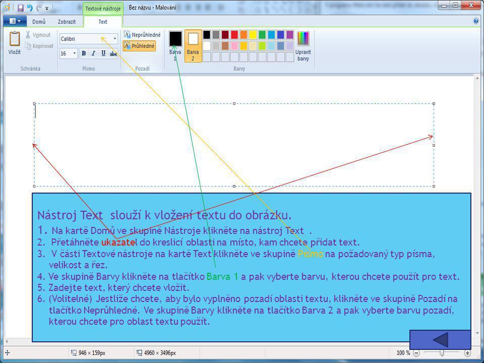 Nástroj Text slouží k vložení textu do obrázku. 1