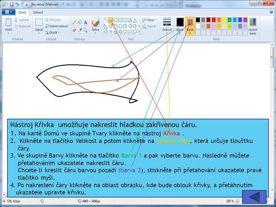 Nástroj Křivka umožňuje nakreslit hladkou zakřivenou čáru. 1