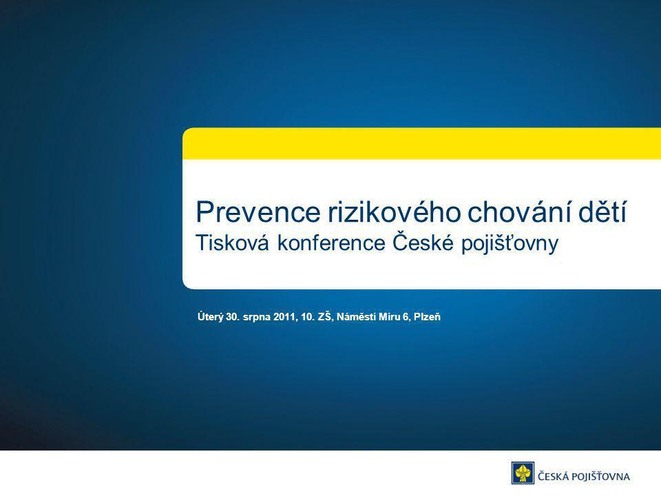 Prevence rizikového chování dětí Tisková konference České pojišťovny