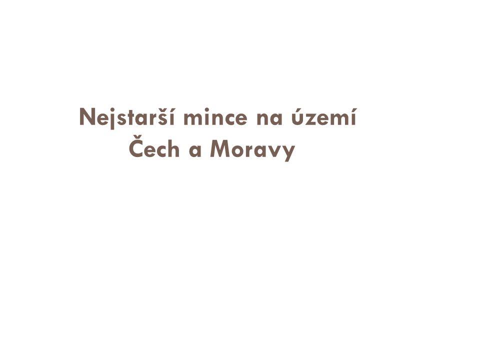 Nejstarší mince na území Čech a Moravy